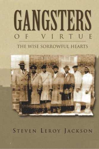 9781484916452: Gangsters of Virtue: The Wise Sorrowful Hearts (Volume 1)