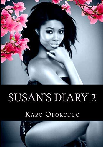 Susan's Diary 2.: Oforofuo, Karo