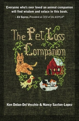9781484918265: The Pet Loss Companion: Healing Advice from Family Therapists Who Lead Pet Loss Groups
