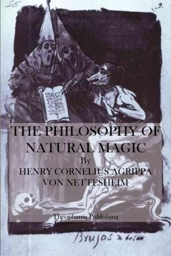 9781484919125: The Philosophy of Natural Magic