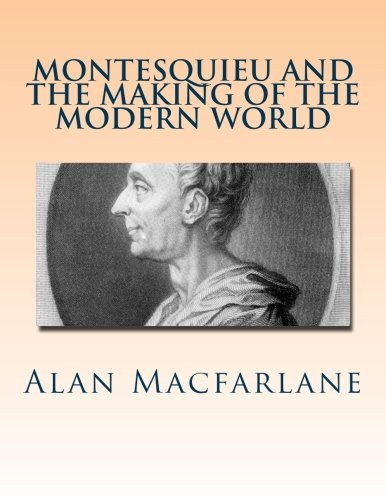 9781484920626: Montesquieu and the Making of the Modern World