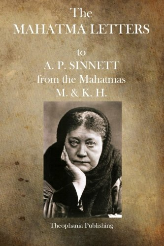 9781484920893: The Mahatma Letters: to A.P. Sinnett