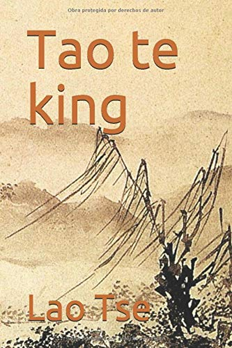 9781484920909: Tao te king (Spanish Edition)