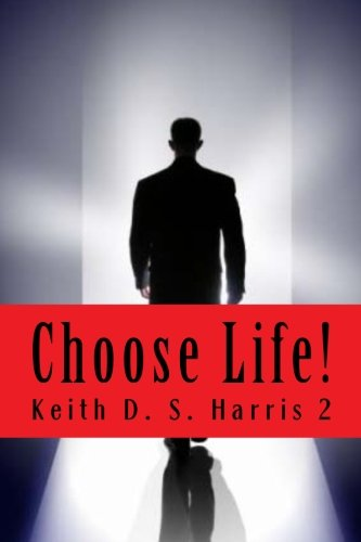 9781484920916: Choose Life!