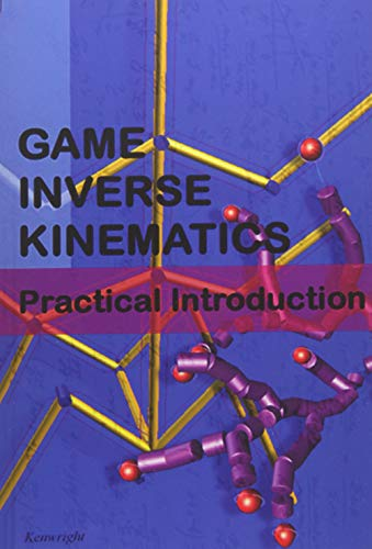 9781484922323: Game Inverse Kinematics: A Practical Introduction