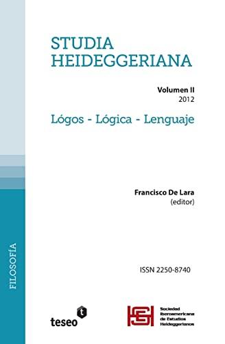 9781484922958: 2: Studia Heideggeriana: Vol II. Lógos – Lógica – Lenguaje (Spanish Edition)