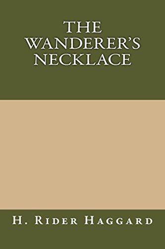 9781484923566: The Wanderer's Necklace