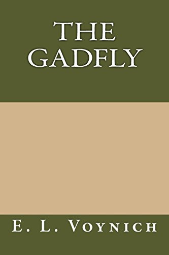 9781484926284: The Gadfly