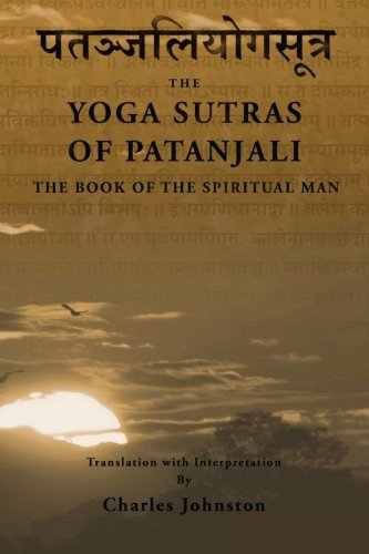 9781484926635: The Yoga Sutras of Patanjali: The Book of the Spiritual Man