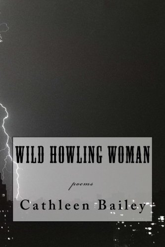 9781484927625: Wild Howling Woman