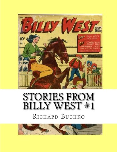 9781484929735: Stories From Billy West #1: Classic Western Comics from the 1950s
