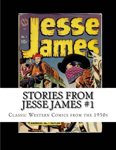 9781484929797: Stories From Jesse James #1: Classic Western Comics from the 1950s