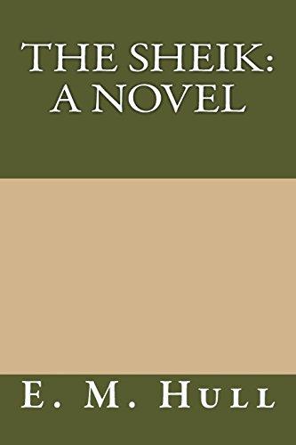 9781484931721: The Sheik: A Novel
