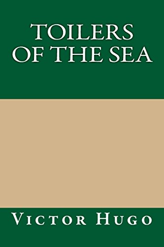 9781484932087: Toilers of the Sea
