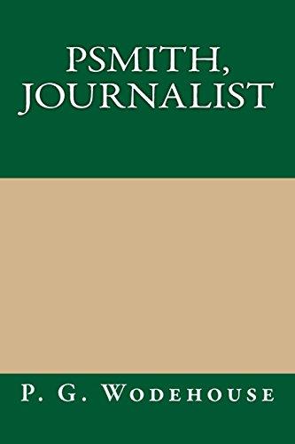 9781484934081: Psmith, Journalist