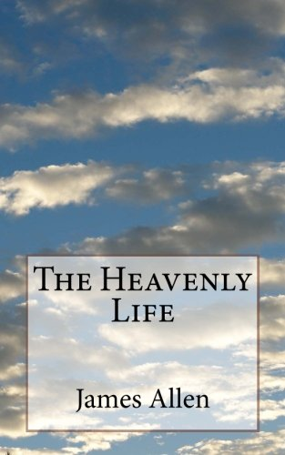 9781484935163: The Heavenly Life