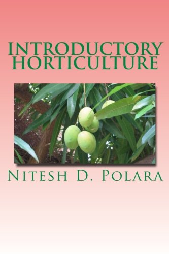 9781484938782: Introductory Horticulture: For learner