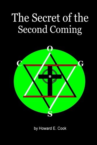 9781484938942: The Secret of the Second Coming