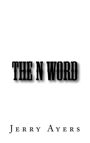 9781484941188: The N Word