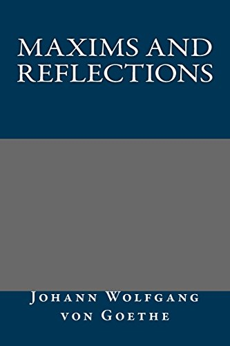 9781484941591: Maxims and Reflections