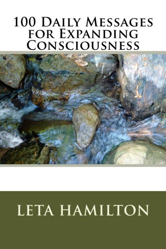 9781484942376: 100 Daily Messages for Expanding Consciousness (Volume 1)