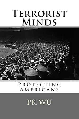 Terrorist Minds (Paperback): MR Pk Wu