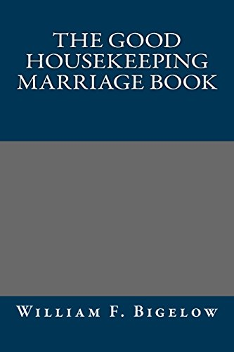 9781484943076: The Good Housekeeping Marriage Book