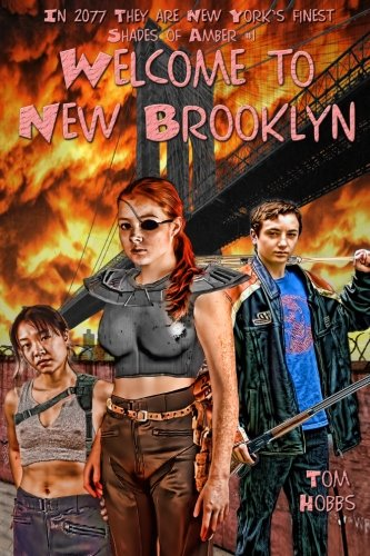 9781484945612: Shades of Amber #1 Welcome to New Brooklyn (Volume 1)
