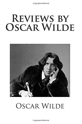 9781484945995: Reviews by Oscar Wilde