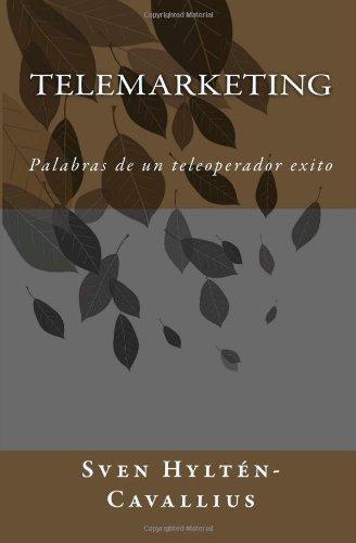 9781484947081: Telemarketing: Palabras de un teleoperador exito (Spanish Edition)