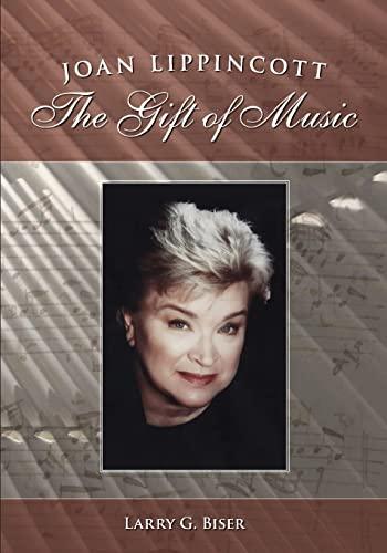 9781484947159: Joan Lippincott: The Gift of Music