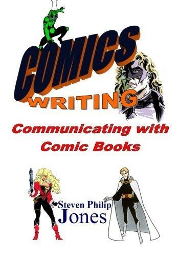 9781484947395: Comics Writing: Communicating with Comic books