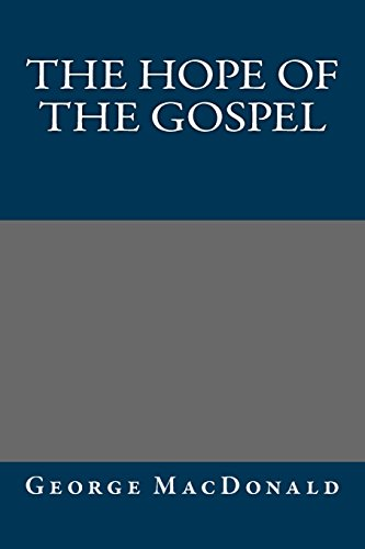 9781484948194: The Hope of the Gospel