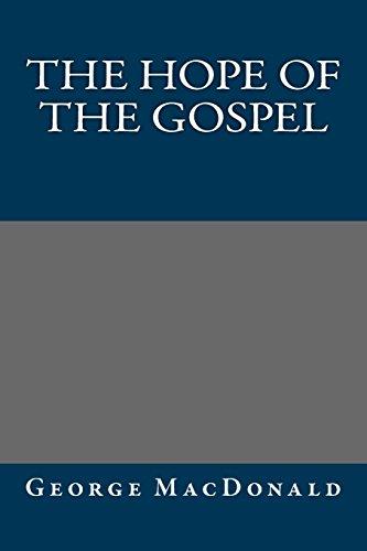 9781484948194: The Hope of the Gospel