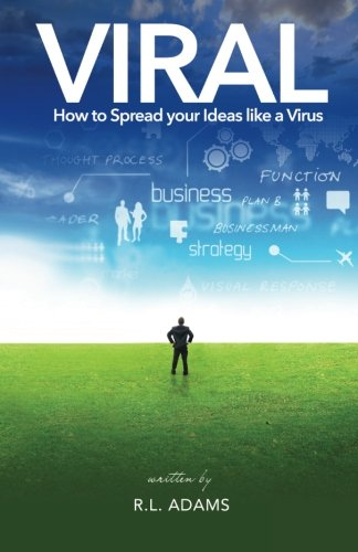 9781484951996: Viral: How to Spread your Ideas like a Virus