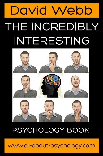 9781484953990: The Incredibly Interesting Psychology Book