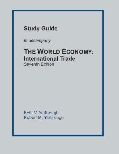 9781484955932: Study Guide to Accompany The World Economy: International Trade Seventh Edition