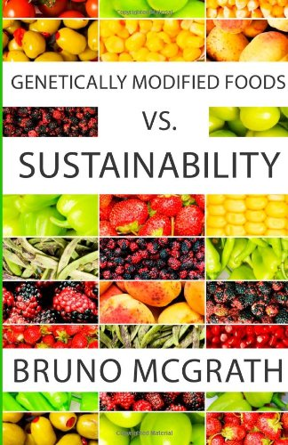 9781484956472: Genetically Modified Foods vs. Sustainability
