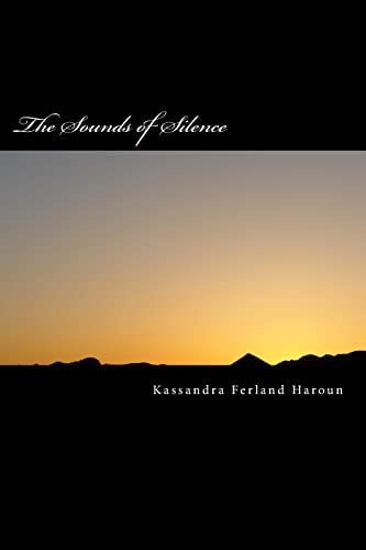 9781484956991: The Sounds of Silence: The Sounds of Silence