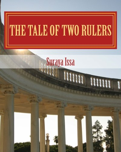 9781484957103: A tale of two rulers: The Legend of Prince Amir (Part 2)