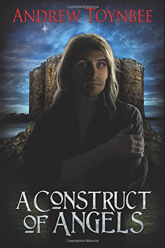 9781484957172: A Construct of Angels (The Angels of York) (Volume 1)