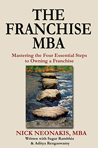 9781484958650: The Franchise MBA: Mastering the 4 Essential Steps to Owning a Franchise