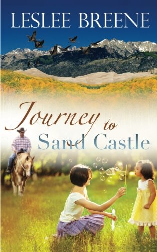 Journey to Sand Castle: Leslee Breene