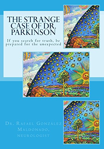 9781484959275: The strange case of Dr. Parkinson: (a new look at ancient disease) (Volume 1)