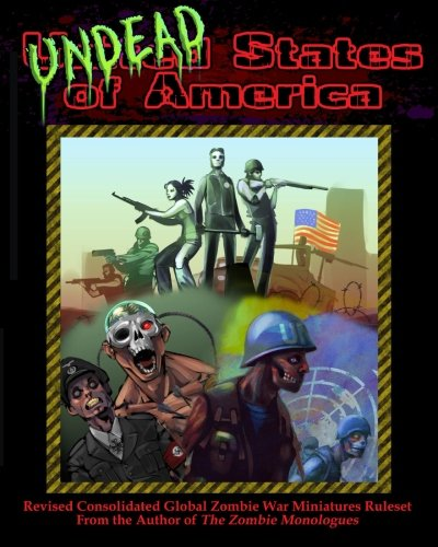 9781484959602: Undead States of America 2nd Edition: Consolidated and Revised