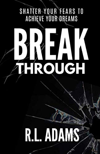 9781484959923: Breakthrough: Live an Inspired Life, Overcome your Obstacles, and Accomplish your Dreams (Inspirational Books Series)