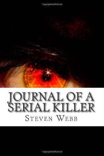 9781484960752: Journal of a Serial Killer