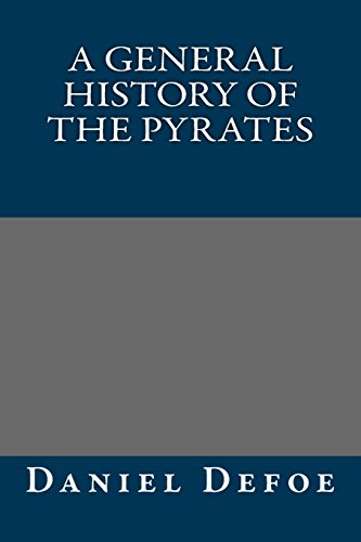 9781484962077: A General History of the Pyrates