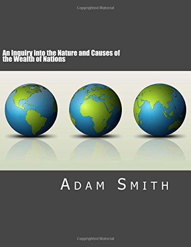 9781484963289: An Inquiry into the Nature and Causes of the Wealth of Nations