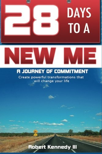 9781484965337: 28 Days To A New Me: A Journey of Commitment